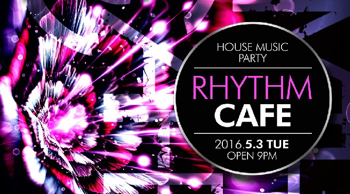 Rhythm Cafe 【GOLDENWEEK EDITION】