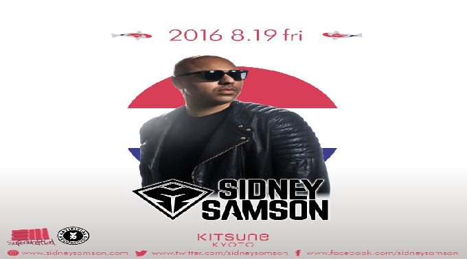 [SEA] KITSUNE SEA FRIDAY / SPECIAL GUEST : SIDNEY SAMSON