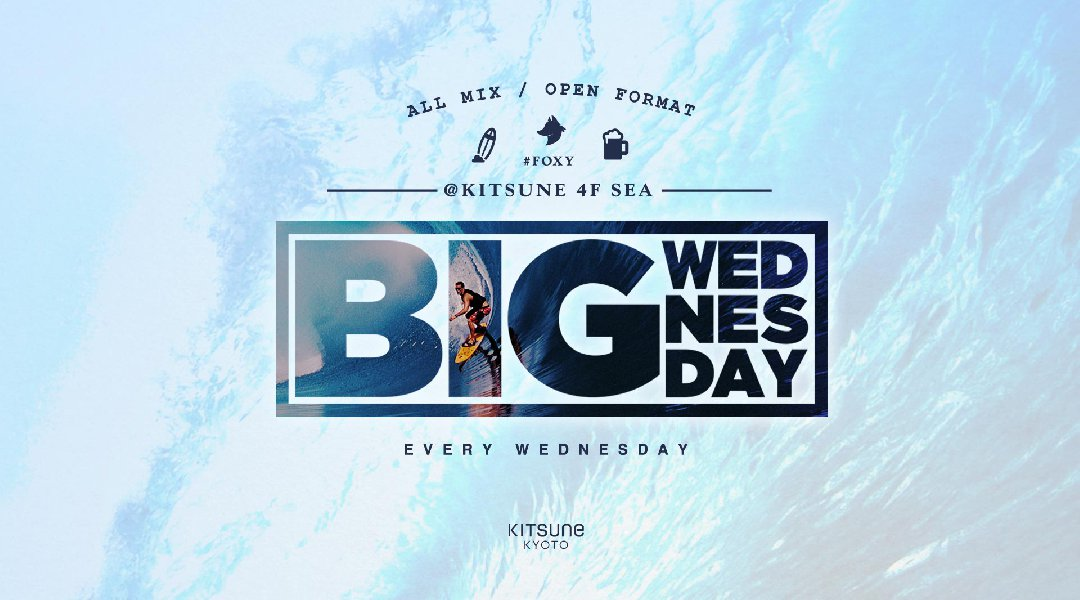 BIG Wednesday / SEA
