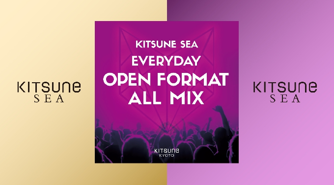 [SEA] KITSUNE SEA FRIDAY