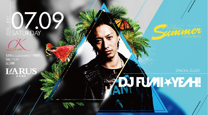Charm of KOBE / SPECIAL GUEST:DJ FUMI★YEAH!