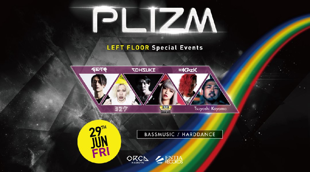 PLIZM - LEFT FLOOR Special Event -