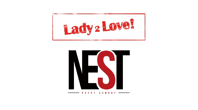【 LADY 2 LOVE / NEST 】