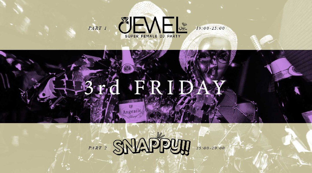 OWL 3rd Friday / JEWEL