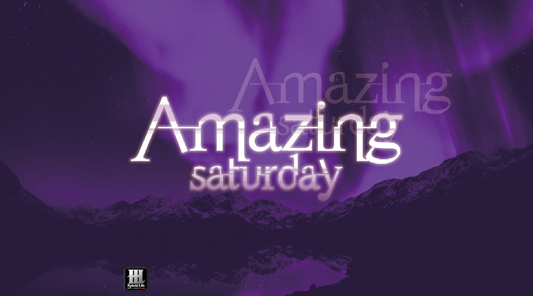 Amazing Saturday