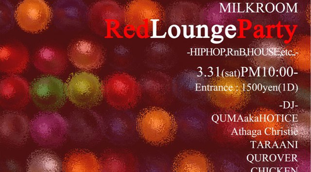 MILK ROOM RED LOUNGE PARTY