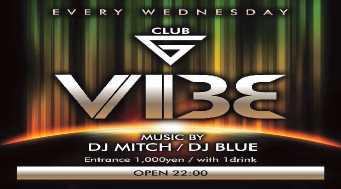 7.20 Wed【VIBE】毎週水曜日 – Every Wednesday