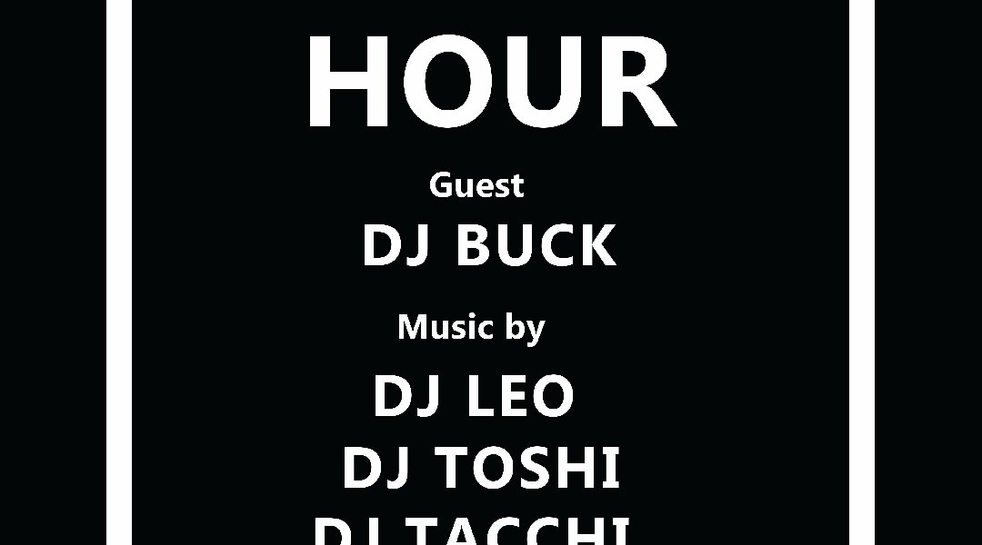 """Saturday Hour"" Guest DJ: DJ BUCK"