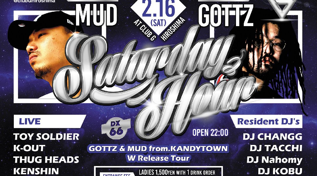"""Saturday Hour DX vol.66"" SP Guest:GOTTZ & MUD (from KANDYTOWN)"