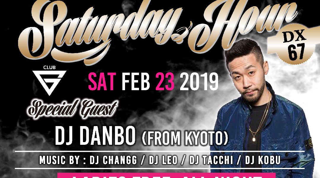 """Saturday Hour DX vol.67"" Special Guest:DJ DANBO - Ladies Night! -"