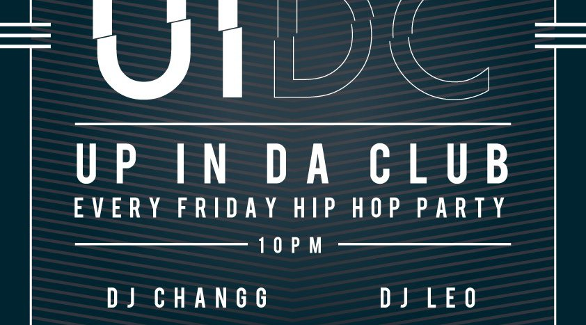 """UP IN DA CLUB"" Every Friday Hottest Hip-Hop Party in Hiroshima!"
