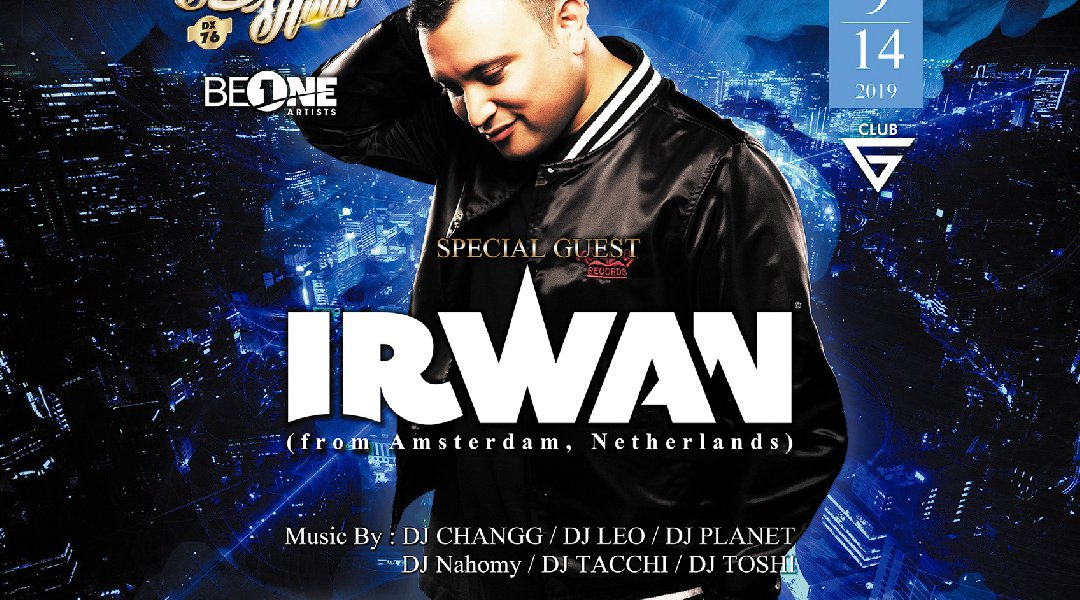 """Saturday Hour DX vol.76"" Special Guest:DJ IRWAN(Amsterdam) No.1 ‬King Of HipHop Party in Hiroshima!"