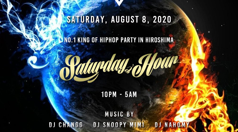 "2020年8月8日土曜日 ""Saturday Hour"" 広島土曜日鉄板King Of Party! No.1 ‬King Of HipHop Party in Hiroshima club G!!"
