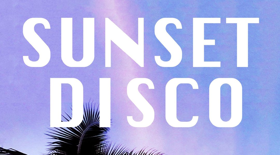 SUNSET DISCO