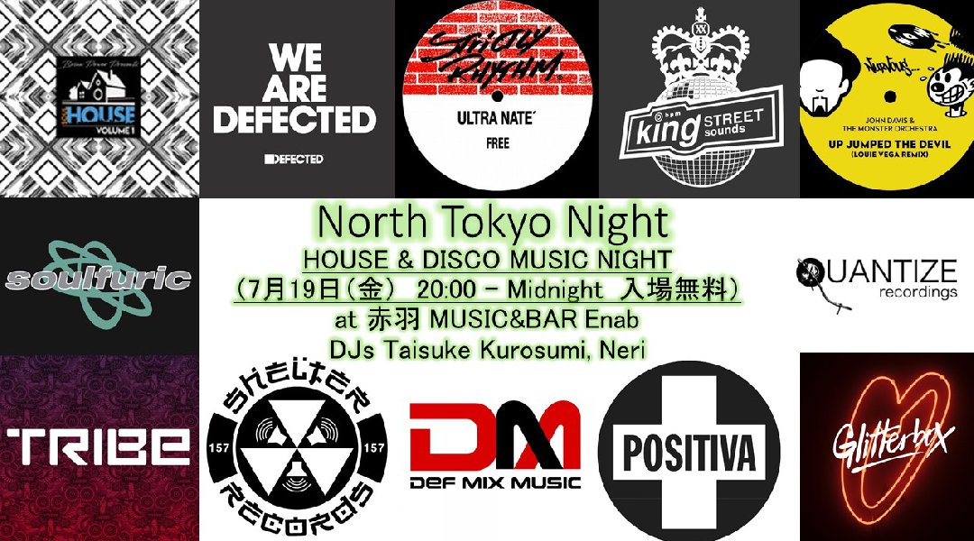 NORTH TOKYO NIGHT -HOUSE & DISCO MUSIC NIGHT-