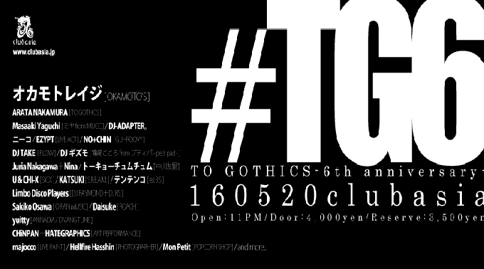 TO GOTHICS - 6th anniversary -