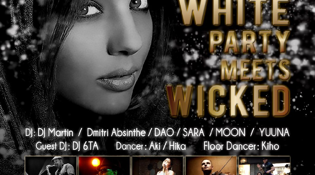 Black&White Party MEETS WICKED