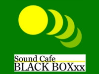 Sound Cafe BLACK BOXxx