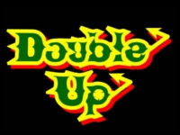 Double Up - ダブルアップ